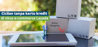 Cara Kredit di Lazada dengan cicilan 0% _lightshot Raliashop