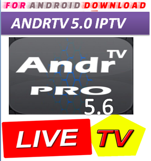 Download Android Free AndrTV5.6 Television Apk -Watch Free Live Cable Tv Channel-Android Update LiveTV Apk  Android APK Premium Cable Tv,Sports Channel,Movies Channel On Android