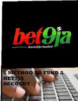 6 Best Method on How To Fund Bet9ja Account