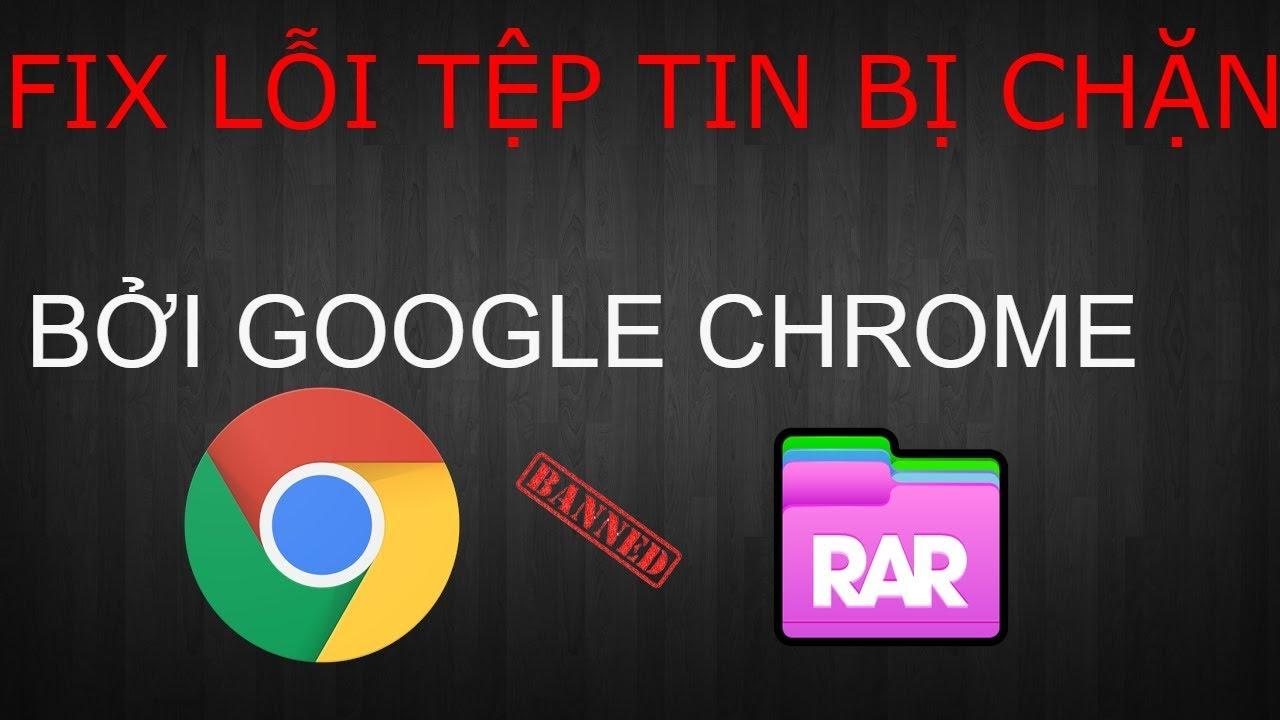 Hướng dẫn giữ lại tệp vừa tải xuống bị loại bỏ vì là tệp độc hại trình duyệt Google Chrome, Cốc cốc
