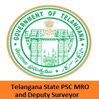 Telangana State PSC MRO and Deputy Surveyor