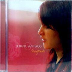 fe3f2550edf Download do CD completo ou ouvir as musicas de Juliana Santiago - CD  Consagração