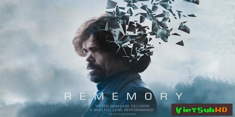 Phim Tái hiện ký ức VietSub HD | Rememory 2017