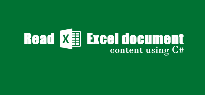 How to read Microsoft Excel document contents using C#/.NET? (www.kunal-chowdhury.com)