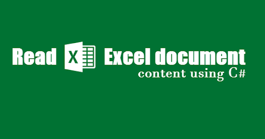 How to read Microsoft Excel document contents using C#/.NET?