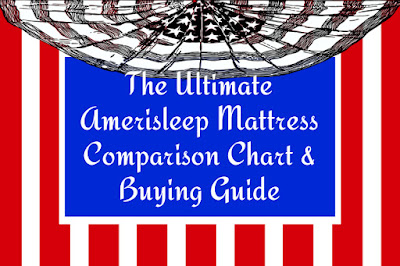 Ultimate Amerisleep Mattress Comparison Chart and Buying Guide
