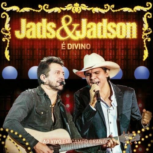 Baixar CD Jads e Jadson - É Divino (2014)