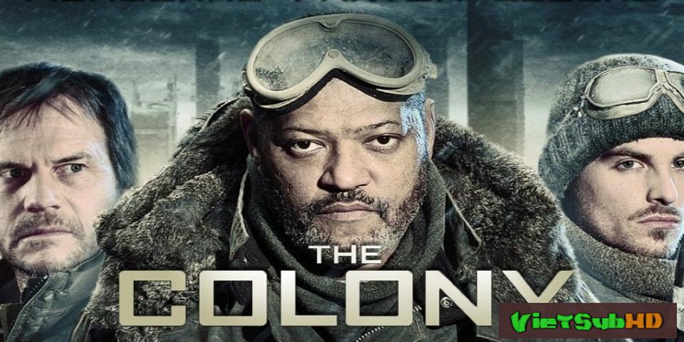 Phim Vùng Đất Khắc Nghiệt VietSub HD | The Colony 2013