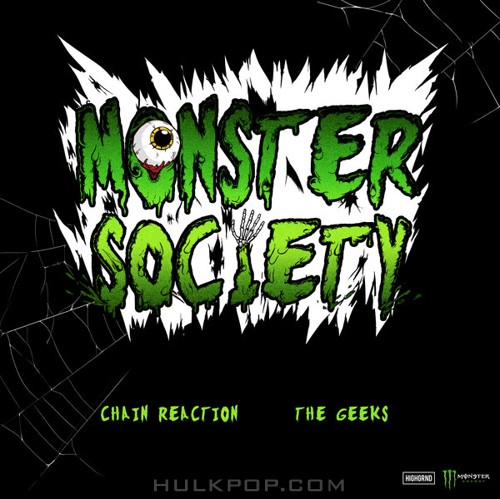 Chain Reaction & The Geeks – Monster Society – Single