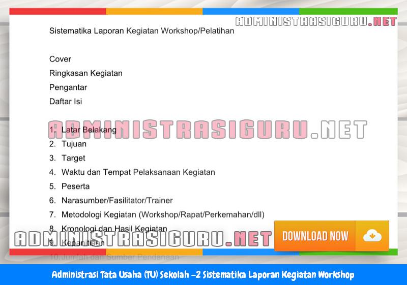 Contoh Sistematika Laporan Kegiatan Workshop Administrasi Tata Usaha Sekolah Terbaru Tahun 2015-2016.docx