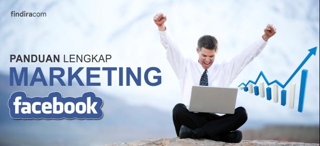 Panduang Lengkap Belajar Facebook Marketing