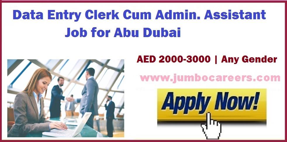 Urgent Data Entry Clerk Cum Admin Assistant Jobs for Abu Dubai