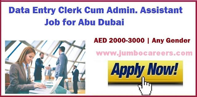 Data entry clerk jobs Abu Dhabi, Admin. Assistant jobs Abu Dhabi