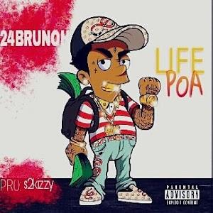 Download Mp3 | 24Brunoh - LifePoa