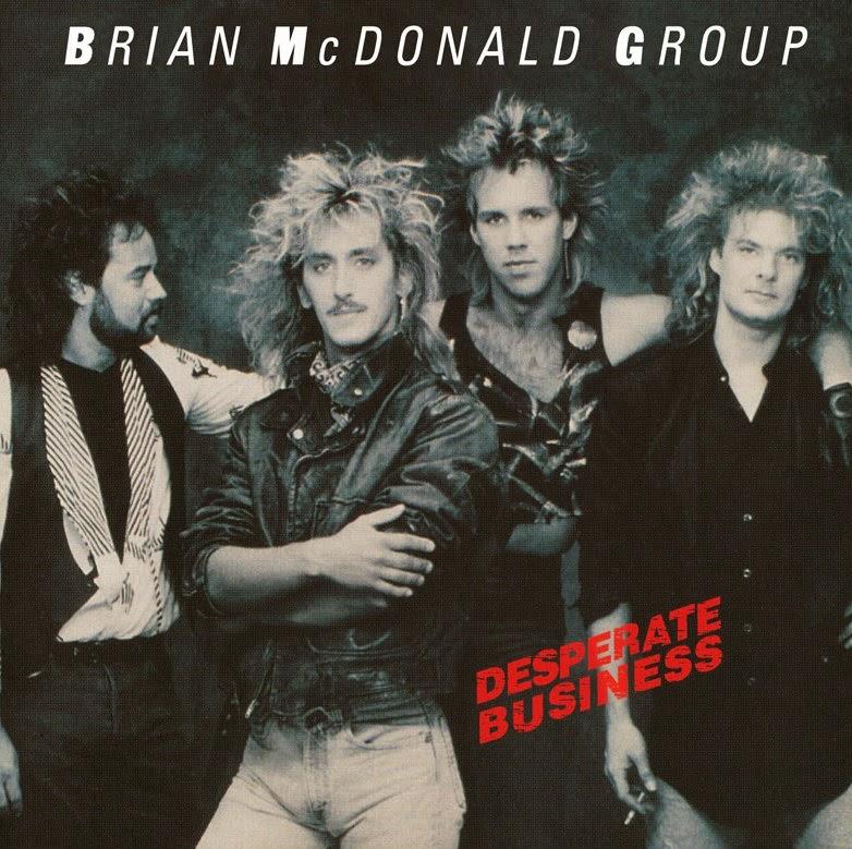 Brian McDonald Group Desperate business 1987 aor melodic rock