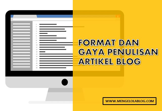 format dan gaya penulisan artikel blog