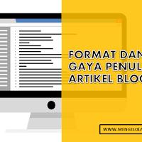 Format dan gaya penulisan artikel blog yang nyaman dibaca