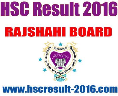 HSC Exam Result 2016 Rajshahi Board