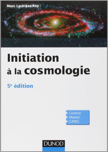 Livre : Initiation à la Cosmologie - Marc Lachièze-Rey PDF