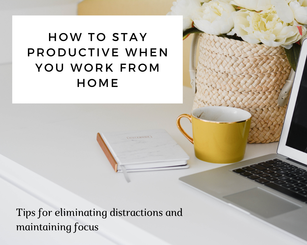 work from home productivity, work from home strategies, tips for working from home