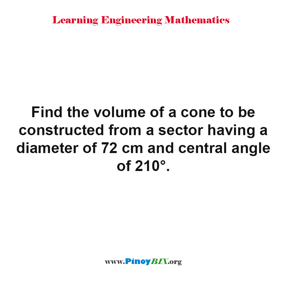 Find the volume of a cone to be constructed from a sector