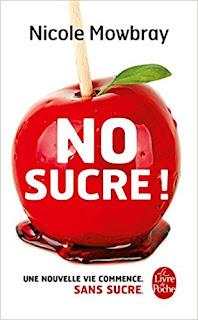 No Sucre ! de Nicole Mowbray PDF