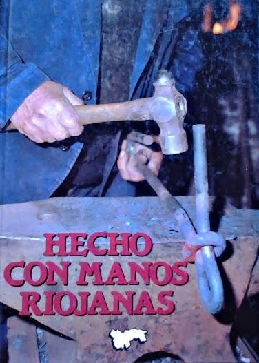 Hernández Lázaro, José Fermín, Hecho con manos riojanas