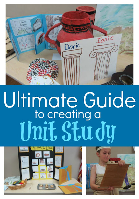 The Ultimate Guide to Creating a Unit Study-lots of links and videos and HOW TOs