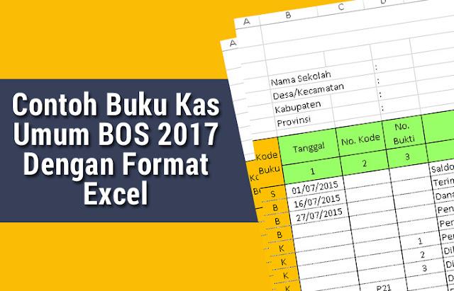 Buku Kas Umum BOS 2017 Excel