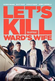 Lets Kill Wards Wife - Watch Let's Kill Ward's Wife Online Free 2014 Putlocker