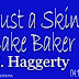 Never Trust a Skinny Cupcake Baker by D.E. Haggerty
