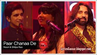 PAAR CHANAA DE LYRICS : Noori & Shilpa Rao | Coke Studio 9