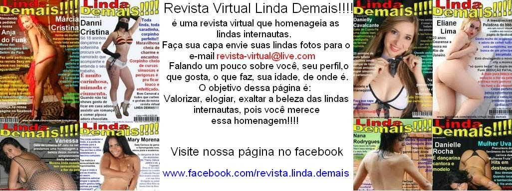Revista Virtual Linda Demais!!!!