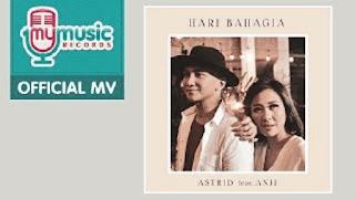 Lirik Lagu Astrid - Hari Bahagia (feat. Anji)
