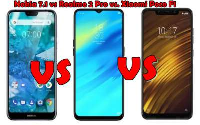 Nokia 7.1 vs Realme 2 Pro vs. Xiaomi Poco F1 Price in India