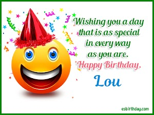 Happy Birthday Lou