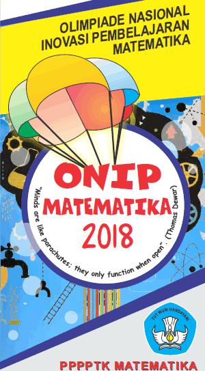 Olimpiade Nasional Inovasi Pembelajaran (ONIP) Matematika Tahun 2018
