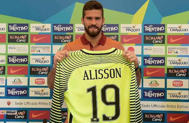 ليفربول يتعاقد مع أليسون حارس نادي روما مقابل 60 مليون إسترلينى