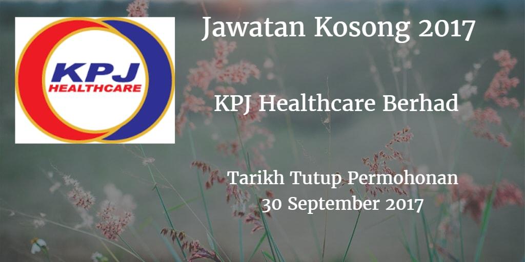 Jawatan Kosong KPJ Healthcare Berhad 30 September 2017