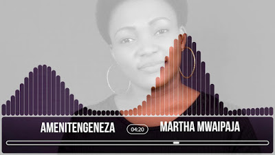 AUDIO | Martha Mwaipaja ~ Amenitengeneza[ official[ gospal song]