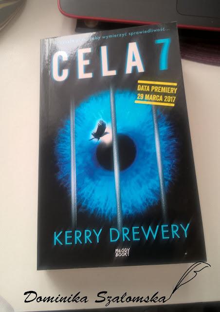 """#157 Recenzja książki """"Cela 7"""" Kerry Drewery!!"""