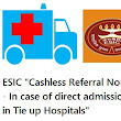 "ESIC ""Cashless Referral Norms - In case of direct admission in Tie up Hospitals"""