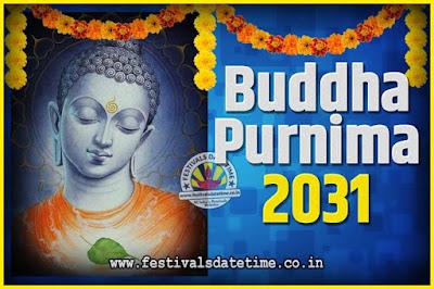 2031 Buddha Purnima Date and Time, 2031 Buddha Purnima Calendar