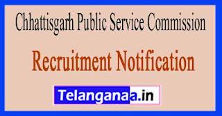 Chhattisgarh Public Service Commission (CGPSC) Recruitment Notification 2017