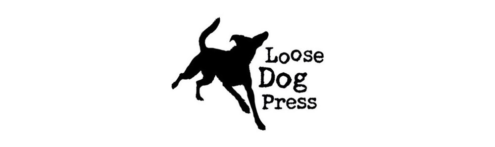 Loose Dog Press