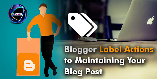 Blogger Label Actions