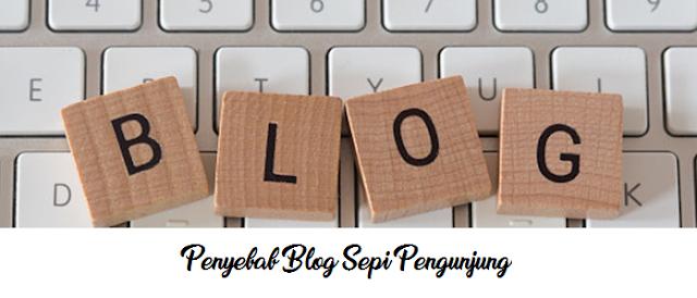 "alt=""penyebab blog sepi pengunjung"""