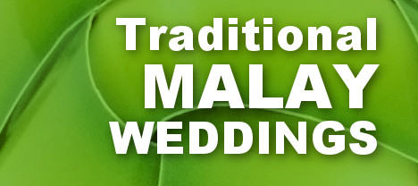 Traditional Malay Weddings