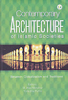 Contemporary Architecture of Islamic Societies Between Globalization and Traditions