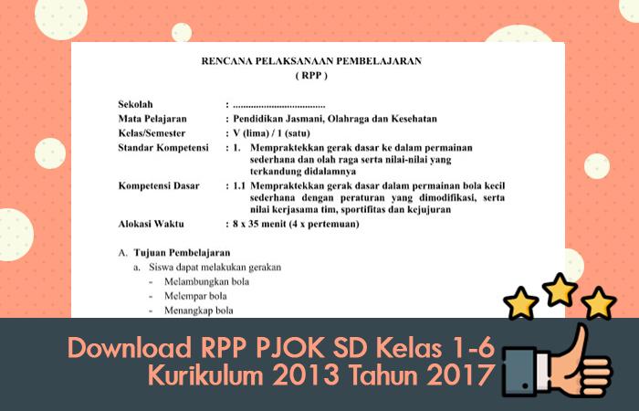 Download RPP PJOK SD Kelas 1-6 Kurikulum 2013 Tahun 2017